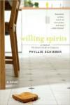 Willing Spirits - Phyllis Schieber