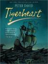 Tigerheart (MP3 Book) - Peter David, Simon Vance