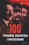 100 tyranów, despotów i dyktatorów - Nigel Cawthorne