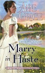 Marry in Haste - Anne Gracie