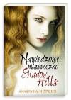 Nawiedzone miasteczko Shadow Hills - Anastasia Hopcus