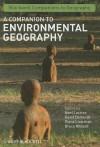 Companion to Environmental Geography, A. Blackwell Companions to Geography. - Noel Castree, David Demeritt, Diana Liverman, Bruce Rhoads