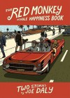 The Red Monkey Double Happiness Book - Joe Daly