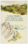 The Frost on His Shoulders - Lorenzo Mediano, Lisa Dillman