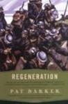 Regeneration Publisher: Plume - Pat Barker