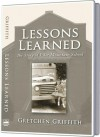 Lessons Learned: The Story of Pilot Mountain School - Gretchen Griffith