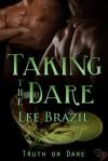 Taking the Dare - Lee Brazil
