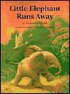 Little Elephant Runs Away - Wolfram Hänel, Cristina Kadmon, Wolfram Hänel