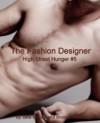 The Fashion Designer: Gay Male Erotica (High Street Hunger Book 5) - Jake William, Brooke Taylor