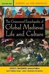 The Greenwood Encyclopedia of Global Medieval Life and Culture - Joyce E. Salisbury