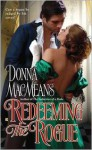 Redeeming the Rogue - Donna MacMeans