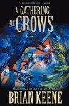 A Gathering of Crows - Brian Keene