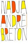 Nadja - André Breton, Richard Howard
