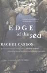 The Edge of the Sea - Rachel Carson, Sue Hubbell