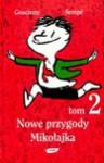 Nowe przygody Mikołajka (Przygody Mikołajka, #2) - René Goscinny, Jean-Jacques Sempé, Barbara Grzegorzowska