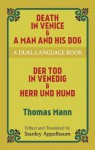 Death in Venice/A Man and His Dog - Thomas Mann, Stanley Appelbaum
