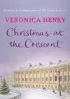 Christmas at the Crescent - Veronica Henry