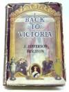 Back to Victoria - Joseph Jefferson Farjeon