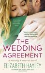 The Wedding Agreement (A Strictly Business Novel) - Elizabeth Hayley