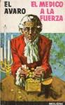 El avaro / El médico a la fuerza - Molière, Julio Gómez de la Serna