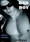 Bad Boy (Midnight Reader) - Jeff Funk