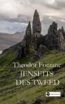 Jenseits des Tweed - Theodor Fontane
