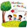 Numbers at the Park: 1-10 - Charles Ghigna, Jatkowska Ag