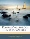 Konrad Vallenrod, Tr. by H. Cattley (Serbian Edition) - Adam Mickiewicz