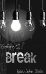 Before I Break - Alec John Belle