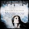 Moonglow: Darkest London, Book 2 - Kristen Callihan, Moira Quirk