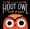 Hoot Owl, Master of Disguise - Sean Taylor, Jean Jullien