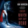 Every Which Way but Dead - Marguerite Gavin, Kim Harrison