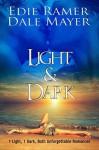Light & Dark - Edie Ramer, Dale Mayer