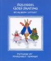 Squirrel Goes Skating - Alison Uttley, Margaret Tempest