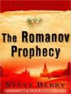 The Romanov Prophecy (Audio) - Steve Berry, L.J. Ganser