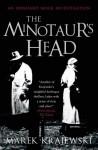 The Minotaur's Head - Marek Krajewski