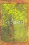 The Red Shoe - Ursula Dubosarsky