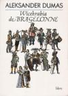 Wicehrabia de Bragelonne (t. 1, 2 i 3) - Aleksander Dumas (ojciec)