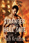 Stranger at the Hell Gate - Ash Krafton