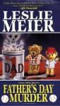 Father's Day Murder - Leslie Meier