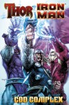 Thor/Iron Man: God Complex - Dan Abnett, Scot Eaton, Andy Lanning