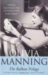 The Balkan Trilogy - Olivia Manning