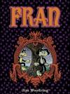Fran - Jim Woodring