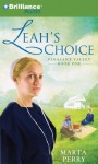 Leah's Choice: Pleasant Valley Book One - Marta Perry, Tanya Eby