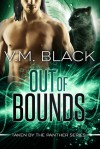Out of Bounds (Taken by the Panther, #5) - V.M. Black
