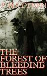 Forest of Bleeding Trees: Part 2: The Prey - P. Mattern, Marcus Mattern