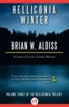 Helliconia Winter (The Helliconia Trilogy Book 3) - Brian W. Aldiss