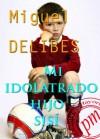Mi idolatrado hijo Sisí (Spanish Edition) - Miguel Delibes