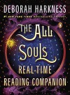 The All Souls Real-time Reading Companion - Deborah Harkness