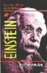 Einstein: życie nauką - Michael White, John Gribbin